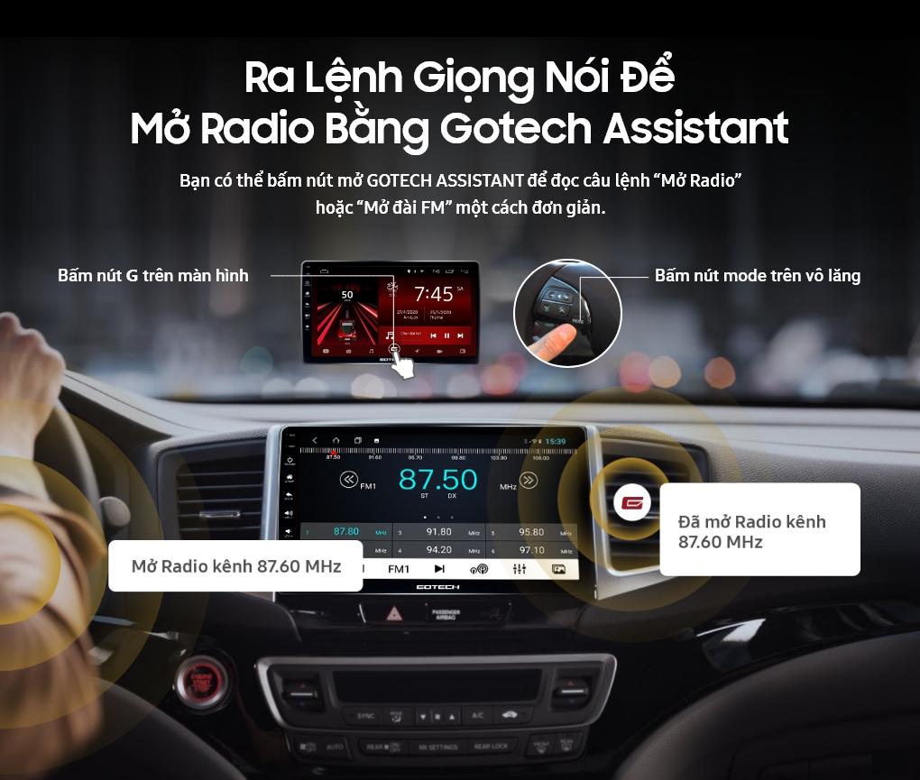 Ra lệnh giọng nói nhờ GOTECH ASSISTANT để nghe radio