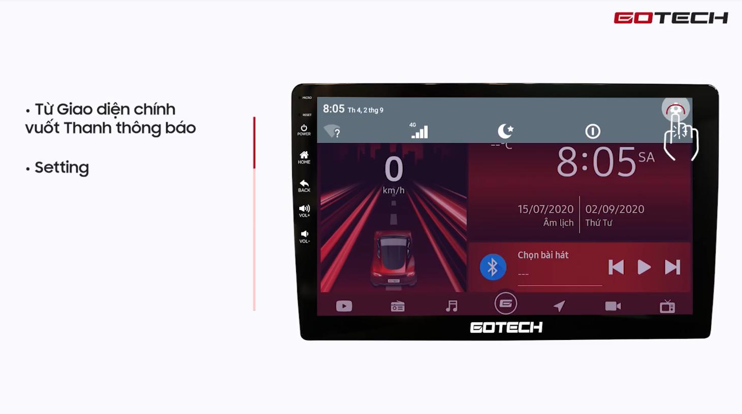 Hướng dẫn cài đặt cơ bản trên màn hình Gotech