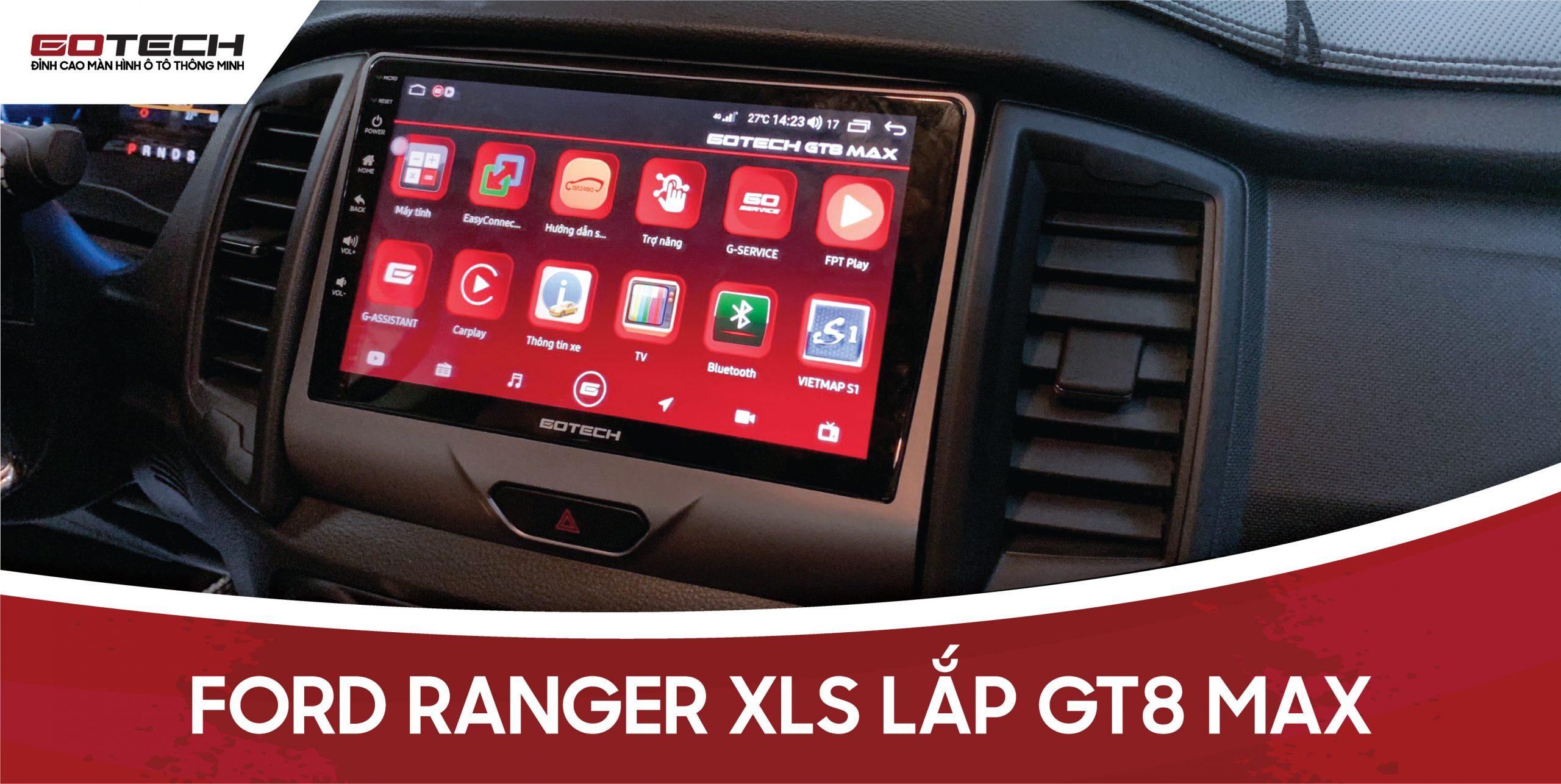 Màn hình Android cho xe Ford Ranger XLS