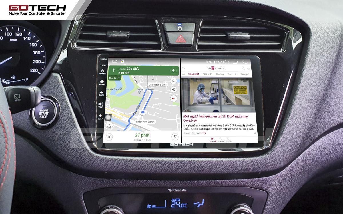Chạy đa nhiệm ứng dụng mượt mà trên màn hình ô tô GOTECH cho xe Hyundai i20 Active 2015-2018