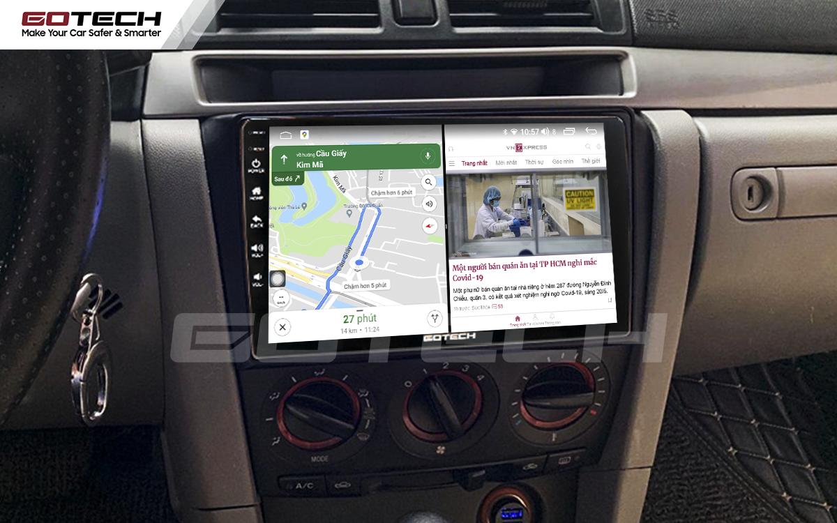 Chạy đa nhiệm ứng dụng mượt mà trên màn hình ô tô GOTECH cho xe Mazda 3 2004-2009