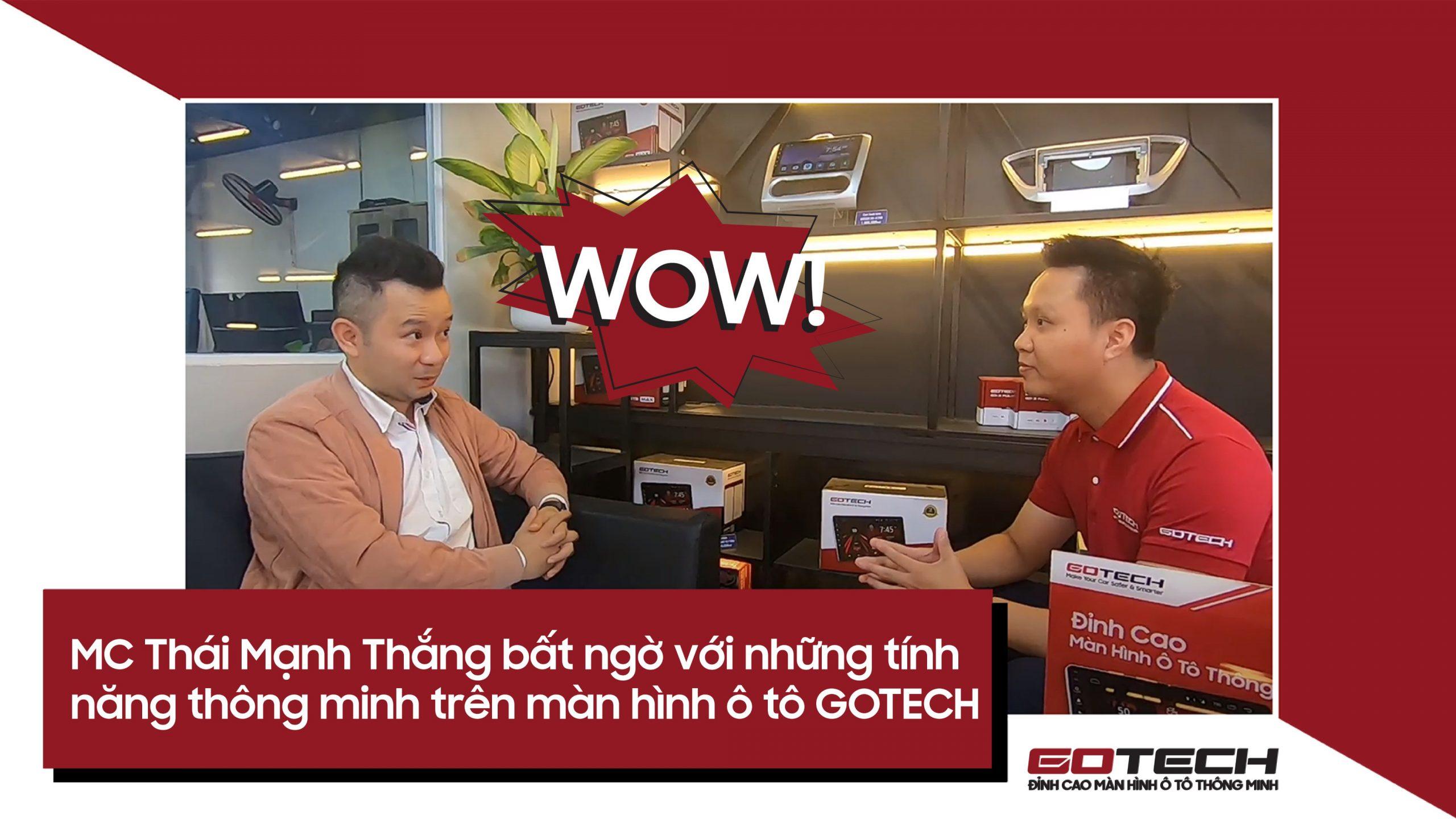 MC Thái Mạnh Thắng bất ngờ với loạt tính năng của màn hình ô tô thông minh GOTECH