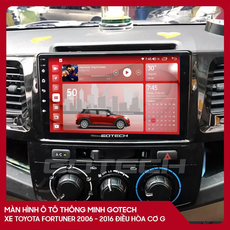 Màn hình ô tô GOTECH cho xe Toyota Fortuner 2006-2016 điều hòa cơ