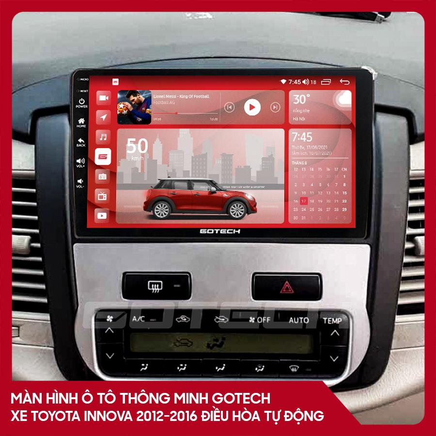 Màn hình ô tô GOTECH cho xe Toyota Innova 2012-2016 điều hòa tự động