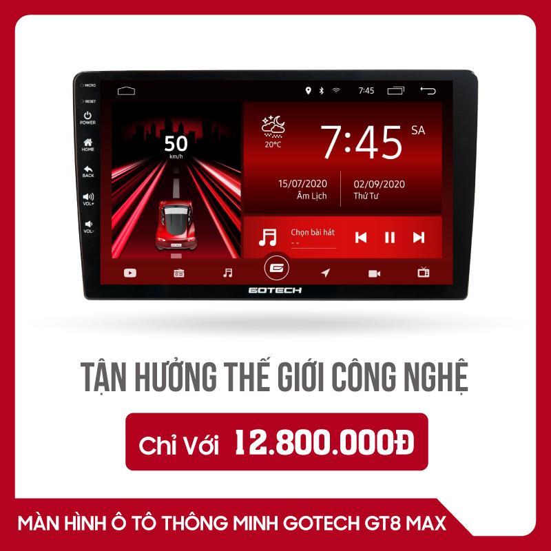 MÀN HÌNH Ô TÔ THÔNG MINH GOTECH GT8 MAX