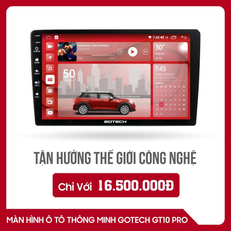 MÀN HÌNH Ô TÔ THÔNG MINH GOTECH GT10 PRO