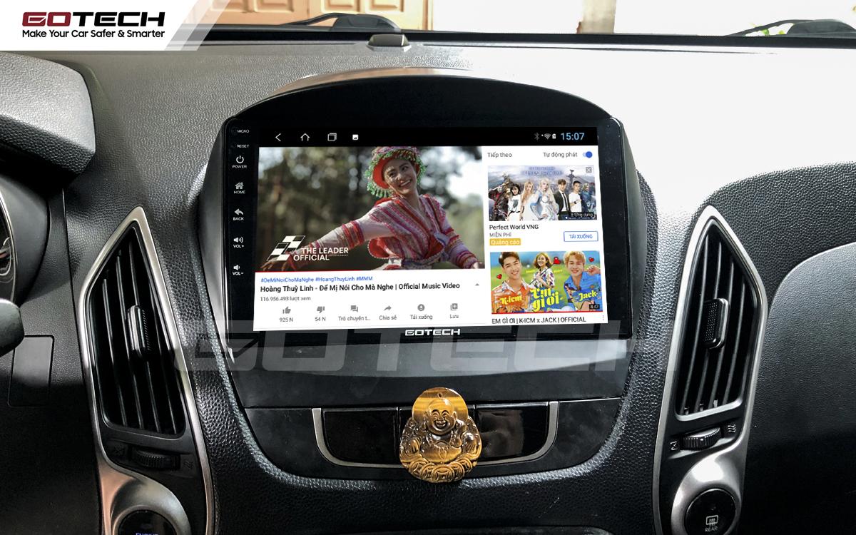 Nghe nhạc, xem phim, giải trí vô tận trên màn hình GOTECH cho xe Hyundai Tucson 2010-2014