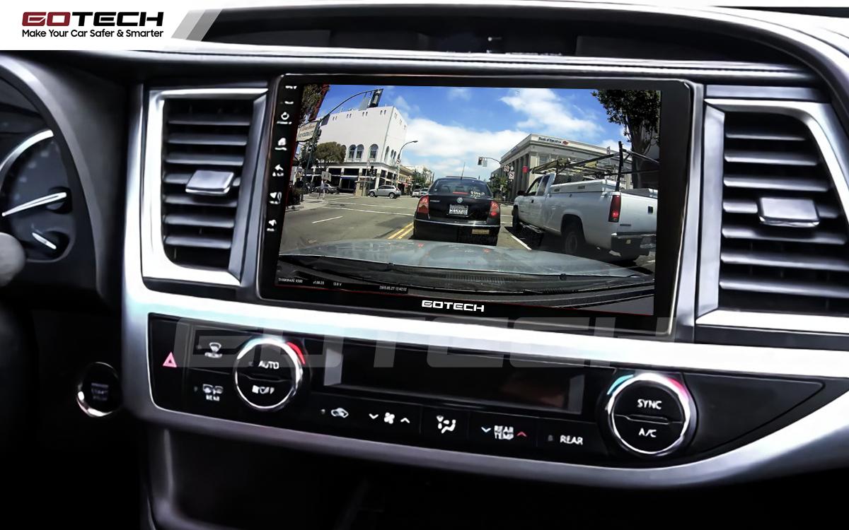 Kết nối với camera hành trình trên màn hình android GOTECH cho xe Toyota Highlander 2015-2018