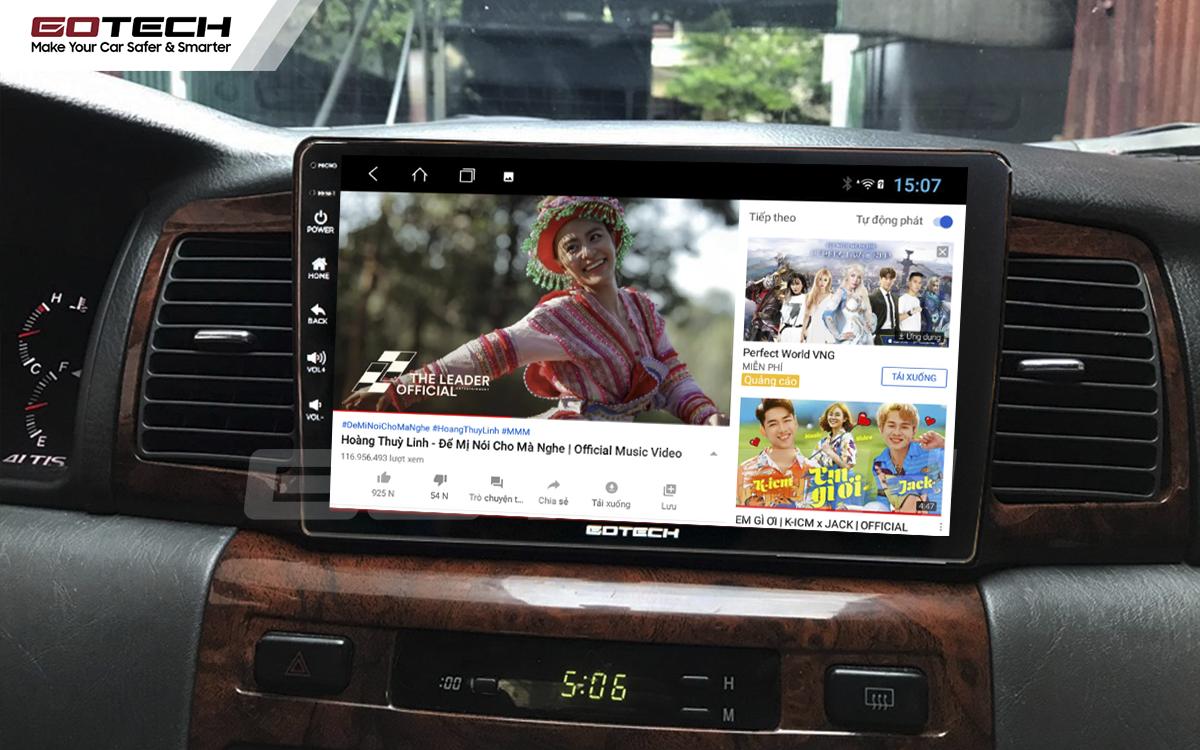 Màn hình GOTECH cho xe Toyota Altis cung cấp các ứng dụng giải trí vô tận