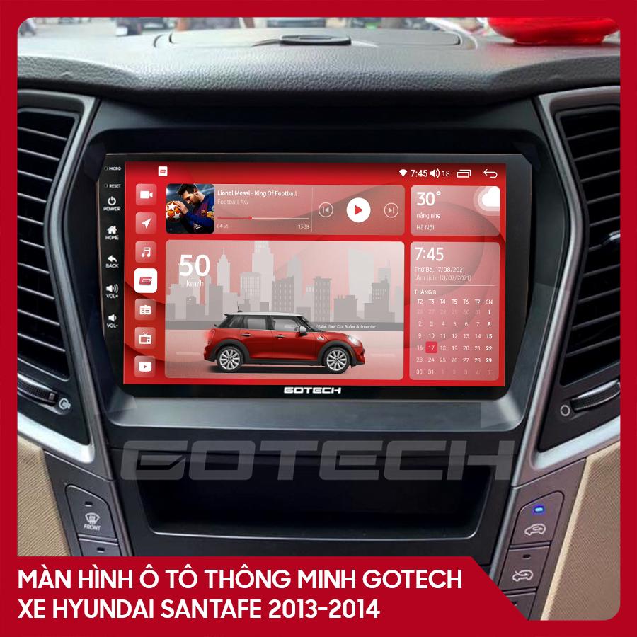 Màn hình ô tô GOTECH cho xe Hyundai Santafe 2013-2014