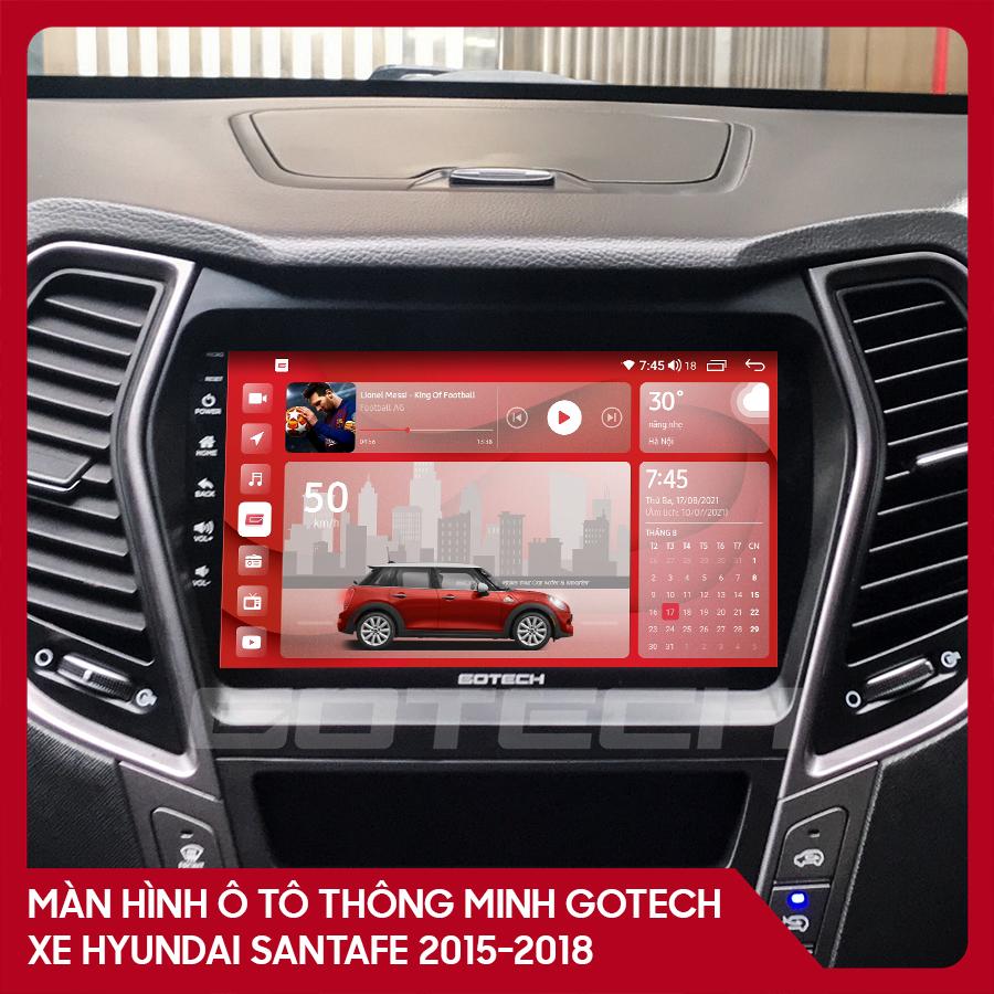 Màn hình ô tô GOTECH cho xe Hyundai Santafe 2015-2018