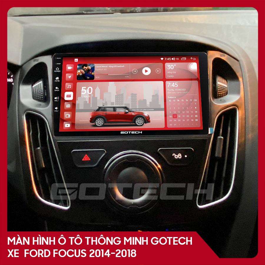 Màn hình ô tô GOTECH cho xe Ford Focus 2014-2018