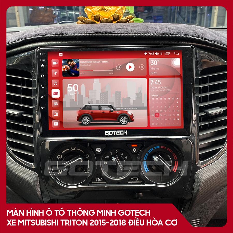 Màn hình ô tô GOTECH cho xe Mitsubishi Triton 2015-2018 điều hòa cơ