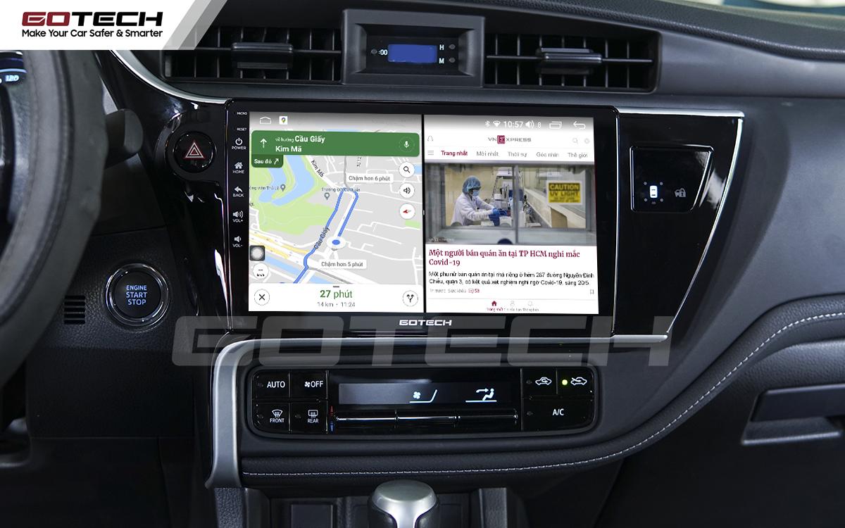 Chia đôi màn hình chạy đa nhiệm ứng dụng mượt mà trên xe Toyota Altis khi lắp màn hình GOTECH cho xe Toyota Altis 2018 - 2019