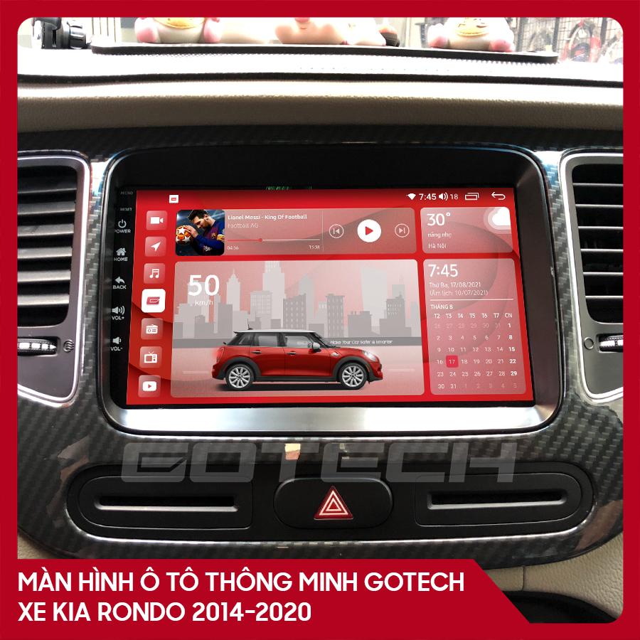Màn hình ô tô GOTECH cho xe Kia Rondo 2014 - 2020