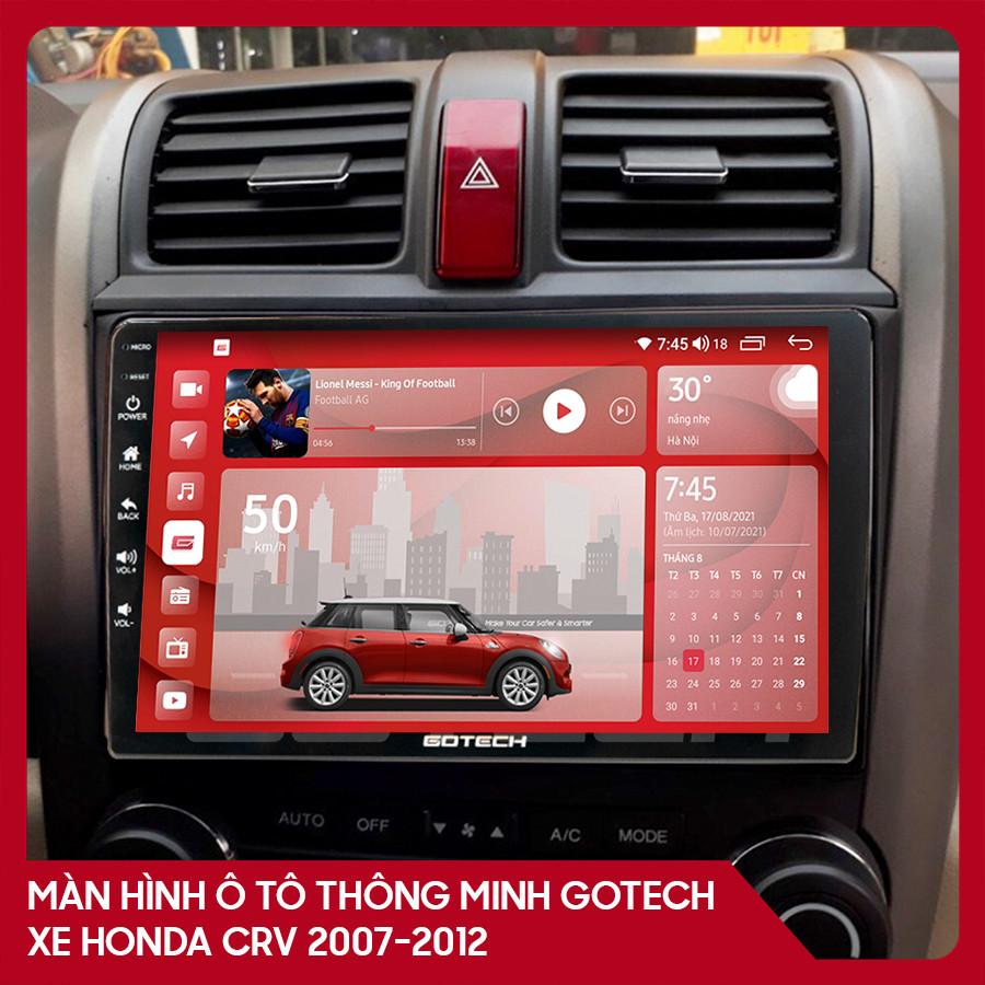 Màn hình ô tô GOTECH cho xe Honda CRV 2007 - 2012