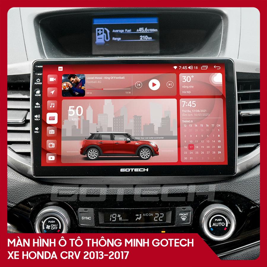 Màn hình ô tô GOTECH cho xe Honda CRV 2013 - 2017