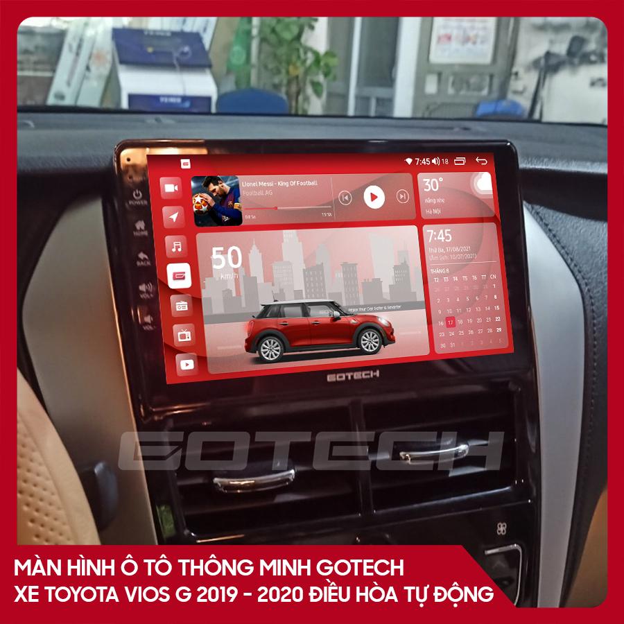 Màn hình ô tô GOTECH cho xe Toyota Vios G 2019 - 2020