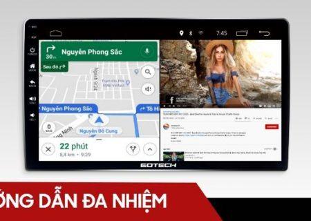 Chạy đa nhiệm ứng dụng trên màn hình ô tô thông minh GOTECH