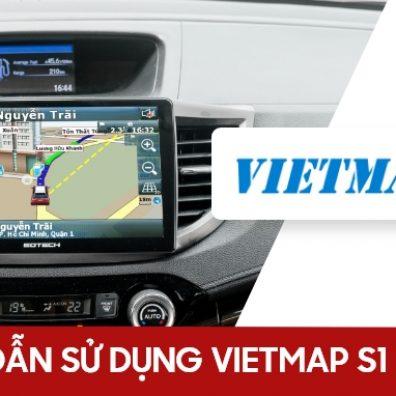 Hướng dẫn sử dụng bản đồ Vietmap S1 trên màn hình ô tô thông minh GOTECH